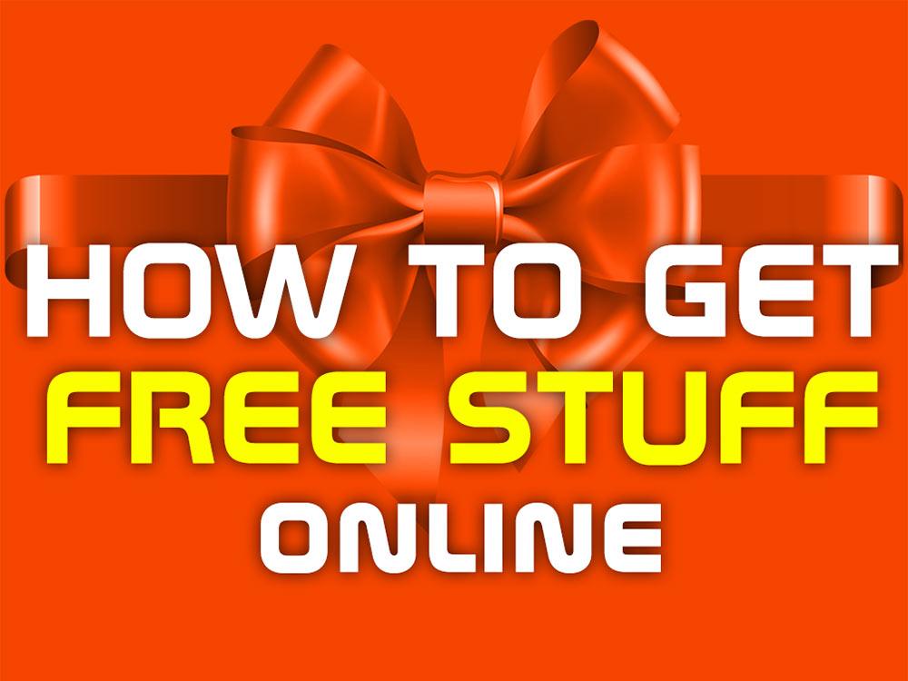 how get free stuff